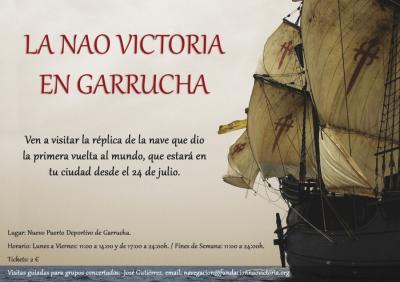 LA NAO VICTORIA VISITA EL PUERTO DE GARRUCHA