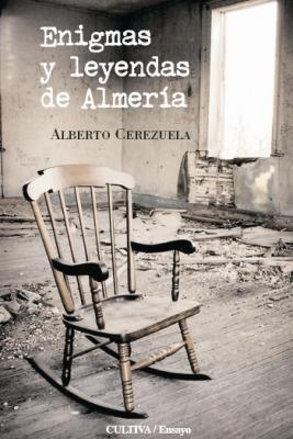 """""""Enigmas y Leyendas de Almería"""""""